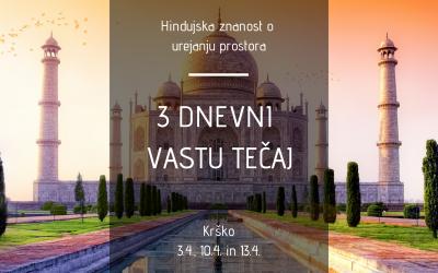 3 dnevni VASTU TEČAJ v Krškem(3.4., 10.4. in 13.4.)