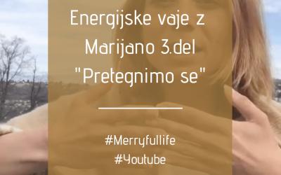 Energijske vaje 3.del | Pretegnimo se | Energijske vaje z Marijano