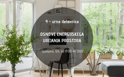 Delavnica: Osnove energijskega urejanja prostora, 12.6. od 17:00 – 21:00, Ljubljana