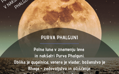 Polna luna (9.3.2020) v nakšatri Purva Phalguni
